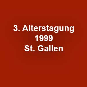3. Rheintaler Alterstagung 1999