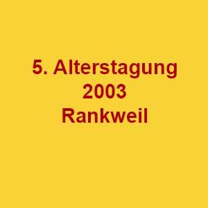 5. Rheintaler Alterstagung 2003